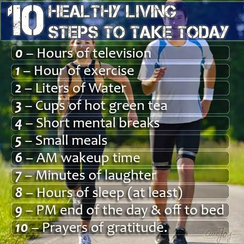 10 Healthy Living Steps to stay from TODAY